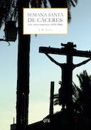 Portada de Semana Santa de Cáceres: los años perdidos.