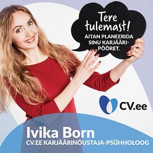 IVIKA BORN, CV.ee karjäärinõustaja-psühholoog