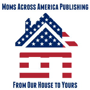 Moms Across America Publishing